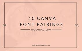 canva font pairing canva font pairings featured mints and numbers