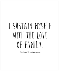 i sustain myself with the of family picture quotes