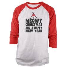 meowy christmas meowy christmas happy mew year raglan shirt vine fresh tees usa