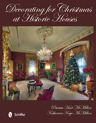 decorating for christmas at historic houses patricia hart
