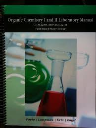 organic chemistry i and ii laboratory manual palm beach state
