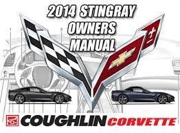 2014 corvette owners manual rick corvette conti 2013