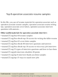 top8operationassociateresumesamples 150513095125 lva1 app6892 thumbnail 4 jpg cb u003d1431510737
