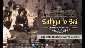 Seeking Pilot Episode Sathya To Sai Episode 19 The Only Treasure Worth Seeking