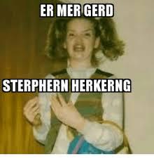 Er Mer Gerd Meme - 25 best memes about er mer gerd er mer gerd memes