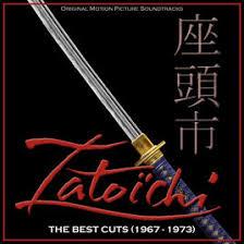 best zatoichi zatoichi the best cuts 1967 1973 original motion picture