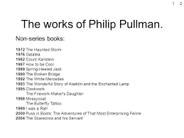 about the author philip pullman contents the works of philip