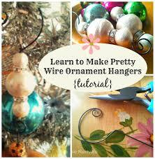 house revivals make fancy wire ornament hangers it s easier