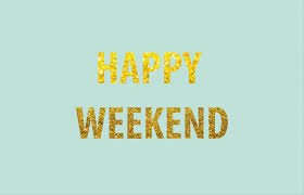 40 weekend quotes and sayings
