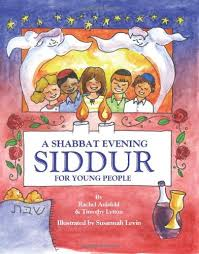 shabbat siddur a toddler s shabbat siddur shabbat evening and hebrew