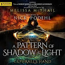 a pattern of shadow and light amazon com cephrael s hand a pattern of shadow and light book 1