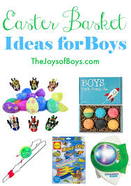 boys easter basket easter basket ideas for boys unique easter gift ideas boys will