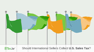 do international sellers have to deal with sales tax in the us