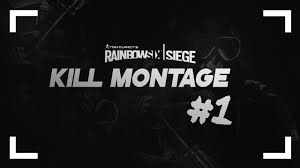 rainbow six siege montage 1 by difloxii youtube