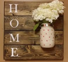rustic decorpallet wood sign home sign mason jar holder