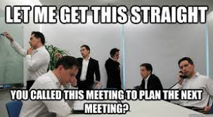 Business Meeting Meme - the best way to facilitate a business intelligence roadmap session