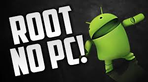 rooting apps for android how to root android without pc no risk 100 working