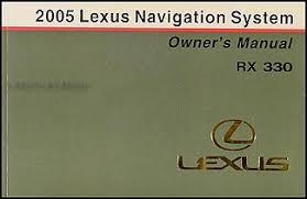 lexus is owners manual 2005 lexus rx 330 navigation system owners manual original