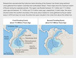 Map Of The World 1 Million Years Ago by Amazon Rain Forest May Have Once Been A Giant Marine Lake