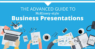 The Advanced Guide To Writing Mckinsey Style Business Presentations Mckinsey Ppt
