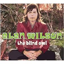 Blind Owl Band Alan Wilson The Blind Owl Amazon Com Music