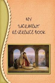 my sacrament book free 27 page download links to a great site for