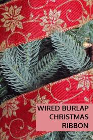 wired christmas ribbon wired burlap christmas ribbon for christmas decorations for your