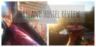 thailand hostel bungalow review chiang mai u0026 pai youtube