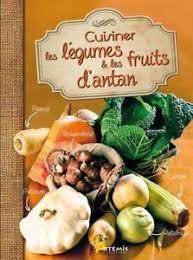 légumes à cuisiner livre neuf cuisiner les légumes et les fruits d antan ebay