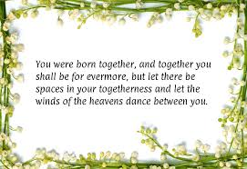 wedding wishes kahlil gibran marriage anniversary quotes for parents