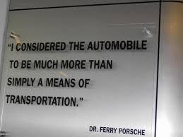 ferry porsche quotes dr ferry porsche s words rennlist porsche discussion forums