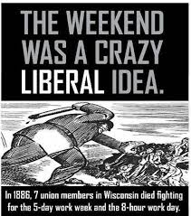 5 day work week the weekend was a crazy liberal idea u2013 commonplacebook com