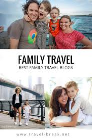 10 family travel blogs that prove you can work travel and have