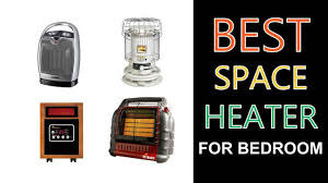 best space heater for bedroom best space heater for bedroom 2018 youtube