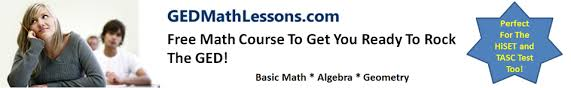 free ged math course get started now ged math lessons