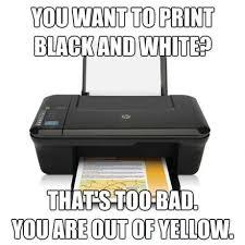 Printer Meme - stupid printer meme by maze38 memedroid