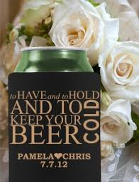 wedding koozie quotes to and to hold and keep your cold