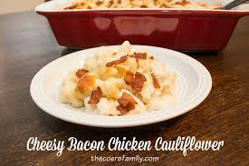 Bacon Main Dishes - cheesy bacon chicken cauliflower the coers family