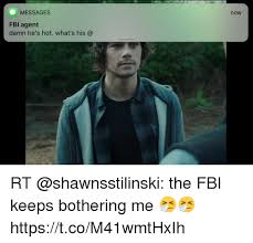 messages now fbl agent damn he s hot what s his c rt the fbi keeps