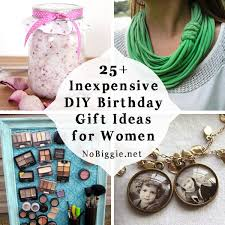 gifts for a woman 25 inexpensive diy birthday gift ideas for women