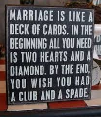 Funny Marriage Meme - marriage is like a deck of cards funny meme funny memes