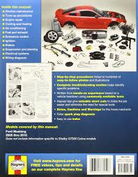 ford mustang 2005 thru 2010 haynes repair manual editors of