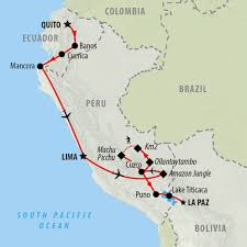 Peru On Map Ecuador Peru U0026 Bolivia 26 Day Group Tour On The Go Tours