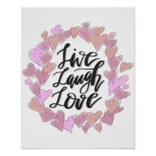 live laugh love art live laugh love art posters framed artwork zazzle co uk