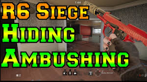 siege https hiding and ambushing rainbow six siege