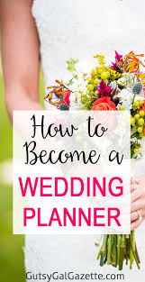become a wedding planner a wedding planner and help 2 million happy couples