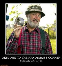 Handyman Meme - handy demotivational poster page