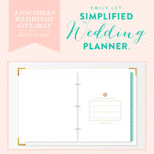 southern wedding planner giveaway the emily ley simplified wedding planner southern