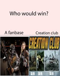 Creation Meme - creation club is trap loving thot meme by yearsofwar memedroid