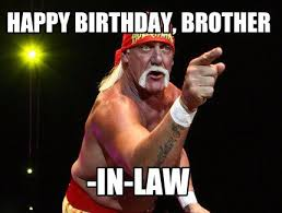 Brother Birthday Meme - funny birthday meme for brother in law birthday cookies cake